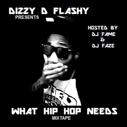 Dizzy_D_Flashy_Dizzy_D_Flashy_-_What_Hip-hop_Need-front-large