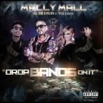 Drops-Bands-On-It-Mally-Mall-Featuring-Wiz-Khalifa-TYGA-Fresh-jpeg