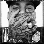 Kid-Ink-My-Own-Line