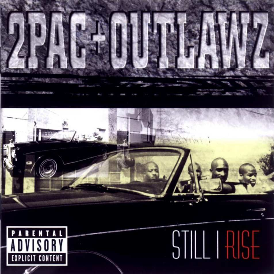 2pac_&_outlawz_still_i_rise_a