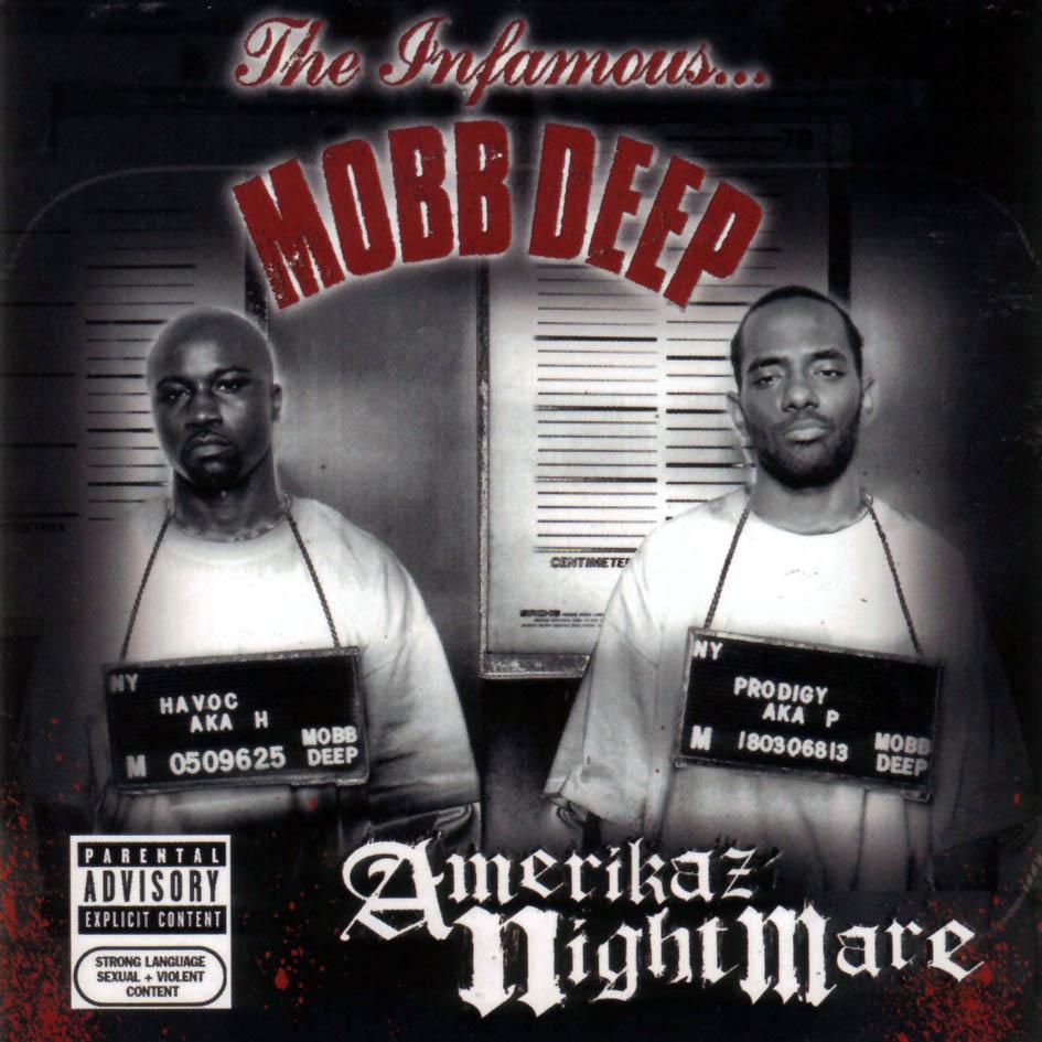 Mobb Deep - Amerikaz Nightmare - Front