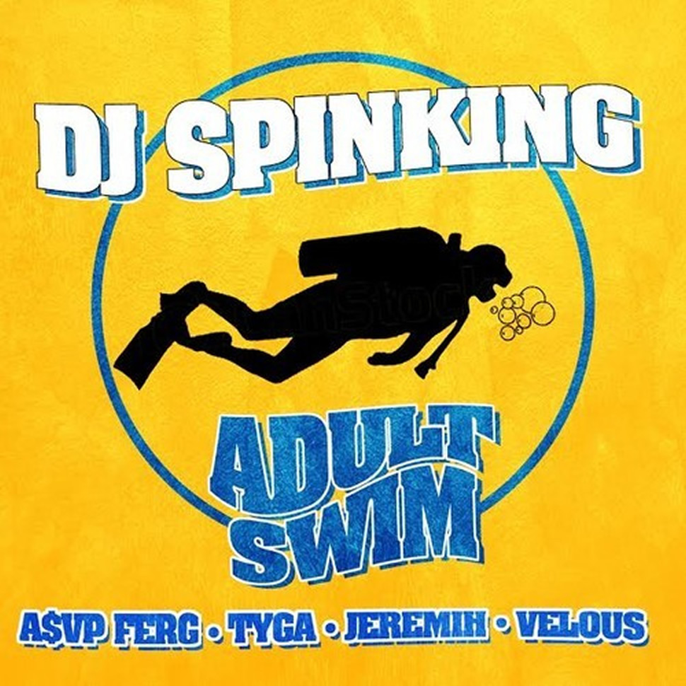 djspinking_tyga_asap_ferg_jeremih_velous_adult_swim
