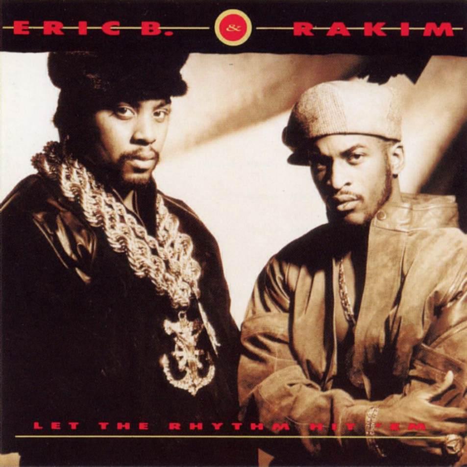eric_b_&_rakim_-_let_the_rhythm_hit_em_a
