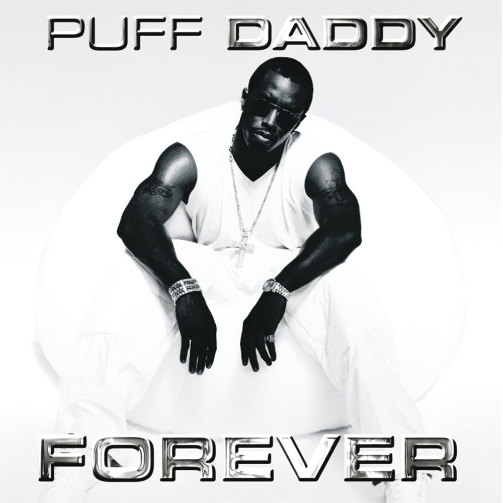 cover_PuffDaddy_Forever_ExplicitVersion__DomesticRock