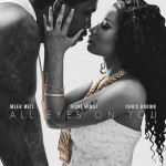 nicki-minaj-meek-mill-chris-brown-all-eyes-on-you-sammaffiaonline.com_-1024x1024